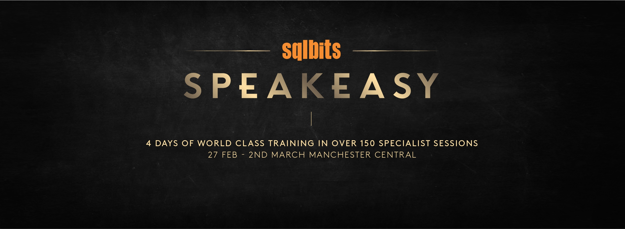 SQLBits Speakeasy Register Now